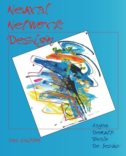 Compare Textbook Prices for Neural Network Design 2 Edition ISBN 9780971732117 by Hagan, Martin T,Demuth, Howard B,Beale, Mark H,De Jesús, Orlando