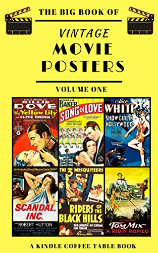 The Big Book of Vintage Movie Posters: Volume One: A Kindle Coffee Table Book (English Edition)