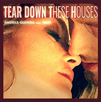 Tear Down These Houses