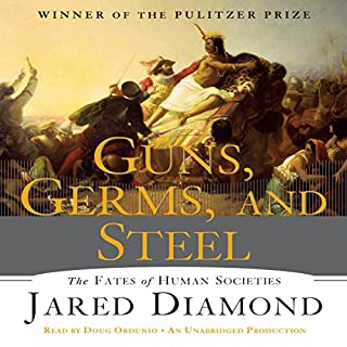 Guns, Germs and Steel     The Fate of Human Societies              By:                                                                                                                                 Jared Diamond                               Narrated by:                                                                                                                                 Doug Ordunio                      Length: 16 hrs and 20 mins     662 ratings     Overall 4.3