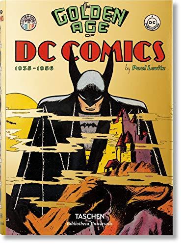 The Golden Age of DC Comics (inglés) (Bibliotheca Universalis)