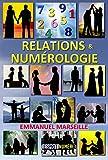 Relations & Numérologie - Format Kindle - 9,95 €