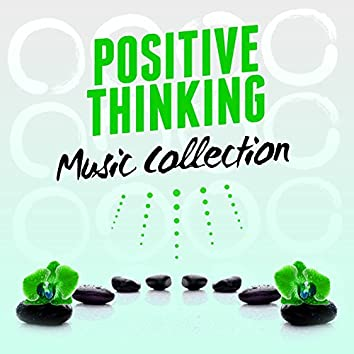 Positive Thinking Music Collection