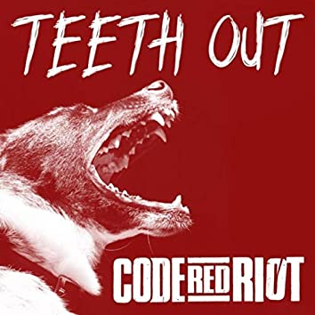 Teeth Out