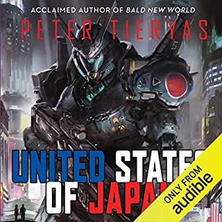 United States of Japan                   Written by:                                                                                                                                 Peter Tieryas                               Narrated by:                                                                                                                                 Adam Sims                      Length: 9 hrs and 53 mins     1 rating     Overall 3.0