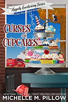 Curses and Cupcakes: A Cozy Paranormal Mystery by [Michelle M. Pillow]