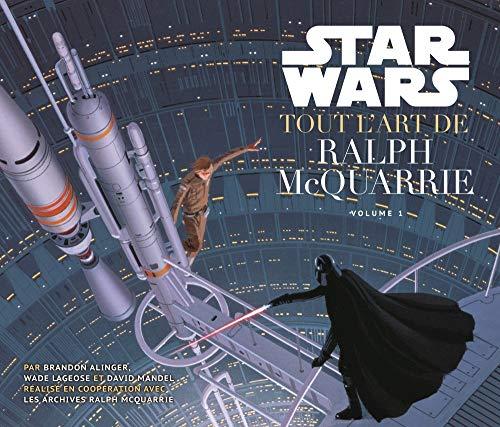 STAR WARS : TOUT L'ART DE RALPH MC QUARRIE (STAR WARS (1))