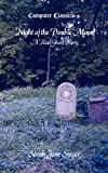Night of the Double Moon - A Real Ghost Story (English Edition)