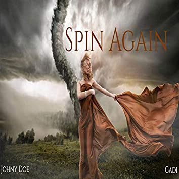 Spin Again (feat. Cadi)