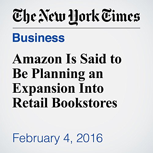 Amazon Is Said to Be Planning an Expansion Into Retail Bookstores audiobook cover art