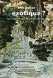 Une Suisse exotique ?: Regarder l'ailleurs en Suisse au siècle des Lumières (French Edition)
