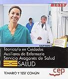 Técnico/a en cuidados auxiliares de enfermería. Servicio Aragonés de Salud. SALUD. Temario y test común: 1