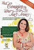 Los Consejos de la Tía Trini: Aprenda Secretos de la Naturaleza y de las Abejas para Belleza y Salud (Spanish Edition)