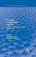 Revival: The New Transatlantic Agenda (2001): Facing the Challenges of Global Governance (Routledge Revivals)