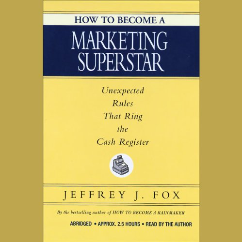 How to Become a Marketing Superstar audiobook cover art