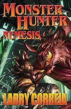 Monster Hunter Nemesis by Larry Correia (2015-02-24)