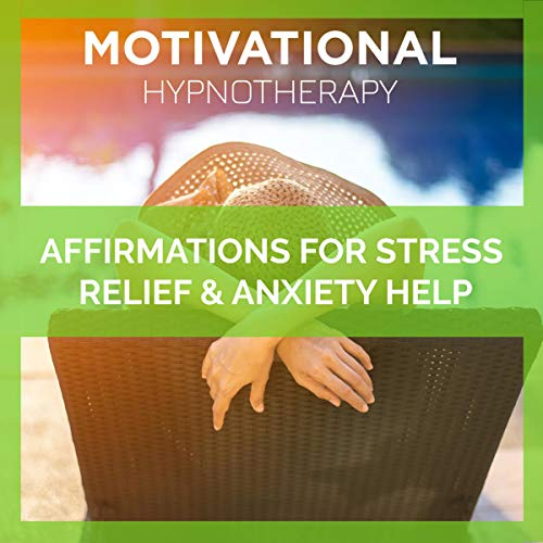 Couverture de Affirmations for Stress Relief and Anxiety Help