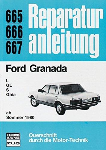 Ford Granada L, GL, S, Ghia ab Sommer '80