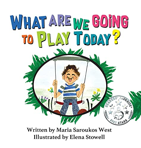 Compare Textbook Prices for What Are We Going to Play Today  ISBN 9781948225892 by Saroukos West, Maria,Stowell, Elena