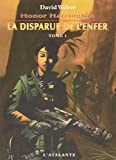 Honor Harrington, Tome 8 - La disparue de l'enfer : Tome 1