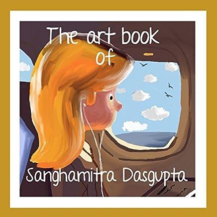 The Art Book of Sanghamitra Dasgupta