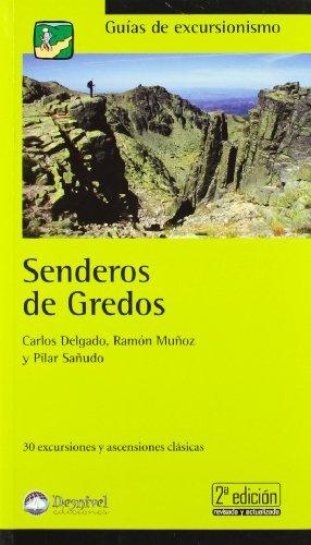 Senderos de gredos (2ª ed.) (Guias De Excursionismo)