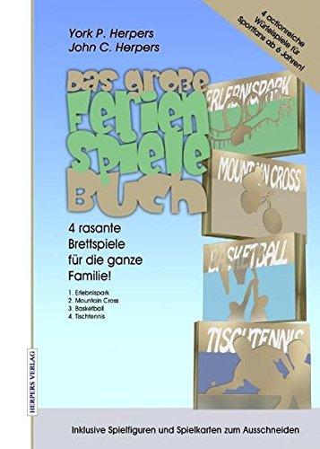 Das Große Ferien Spiele Buch: 4 rasante Brettspiele für die ganze Familie