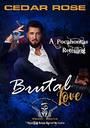 Brutal Love: Volkov Bratva (Fabled Wars, A Dark Mafia Romance Book 1) by [Cedar Rose, Quinn Ryder, JA Lafrance]