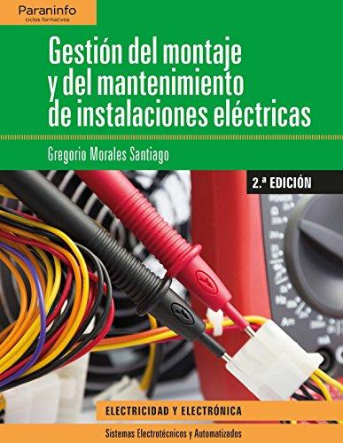 Gestión del montaje y mantenimiento de instalaciones eléctricas 2.ª edición
