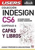 InDesign CS6: Capas y libros (Colección InDesign CS6 nº 8)