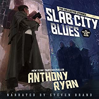 Slab City Blues - The Collected Stories                   Autor:                                                                                                                                 Anthony Ryan                               Sprecher:                                                                                                                                 Steven Brand                      Spieldauer: 12 Std. und 20 Min.     2 Bewertungen     Gesamt 5,0