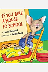 If You Take a Mouse to School Hardcover
