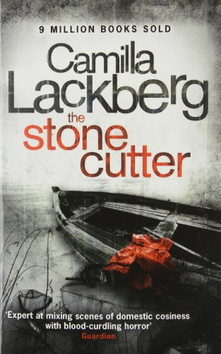 The Stonecutter (Patrik Hedstrom and Erica Falck, Band 3)