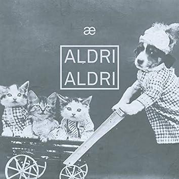Aldri Aldri (Live)