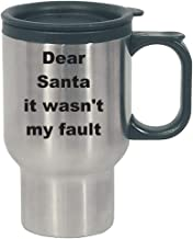 Christmas Quote - Dear Santa it wasn't my fault - Stainless Steel Travel Mug