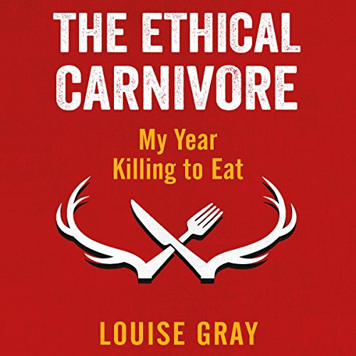The Ethical Carnivore audiobook cover art