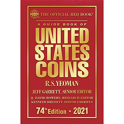 Compare Textbook Prices for A Guide Book of United States Coins 2021 74th ed. Edition ISBN 9780794847975 by Jeff Garrett