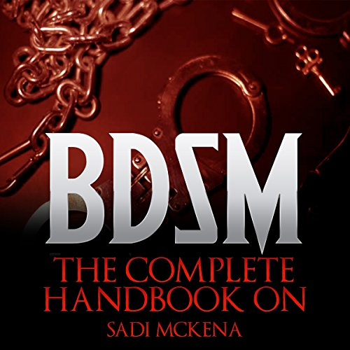 The Complete Handbook on BDSM audiobook cover art