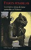 Felices pesadillas: Los mejores relatos de terror aparecidos en Valdemar: 200 (El Club Diógenes)