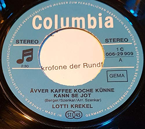 Ävver Kaffee Koche Künne Kann Se Jot [Vinyl Single 7'']