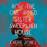 How the One-armed Sister Sweeps Her House
