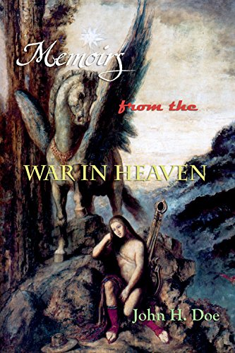 Book: Memoirs from the War in Heaven by John H. Doe