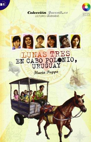 Lunas tres. En Cabo Polonio. Urugay: En Cabo Polonio Uruguay + CD