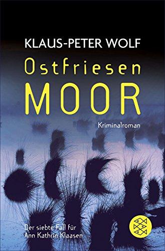 Ostfriesenmoor (Ann Kathrin Klaasen ermittelt 7)