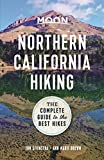 Moon Northern California Hiking: The Complete Guide to the Best Hikes (Moon Outdoors)