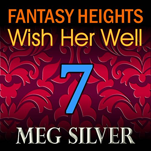 Wish Her Well: Fantasy Heights, Book 7 audiobook cover art