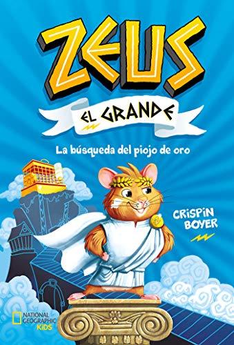 Zeus el Grande#1. La búsqueda del piojo de oro