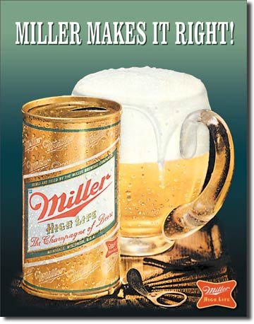 The Finest Website Inc. New Miller Makes It Right 16' x 12.5' (D1017) Beer Tin Sign