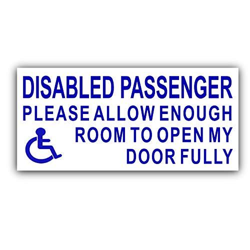 1 x Gehandicapten Passagier-Blauw op Wit-Laat voldoende ruimte om mijn deur volledig zelfklevende Vinyl Sticker Gehandicapten, handicap, Rolstoelteken