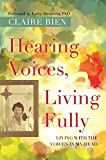 Image of Hearing Voices, Living Fully